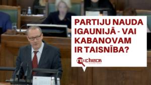 Kabanovs jauc faktus un nevietā izmanto kaimiņvalsts piemēru